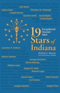 19 Stars of Indiana - Exceptional Hoosier Men