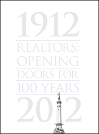 1912-2012 Realtors: Opening Doors for 100 Years