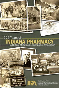 125 Years of  Indiana Pharmacy