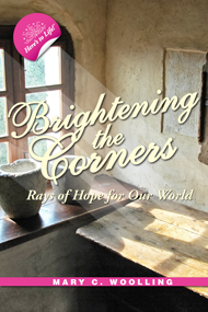 Brightening the Corners: Rays of Hope for Our World