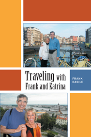 Traveling with Frank and Katrina