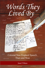 Words They Lived By: Colonial New England Speech, Then and Now