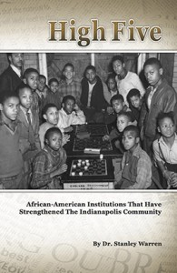 High Five: African-American Institutions in Indianapolis