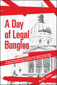 A Day of Legal Bungles
