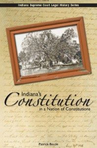 Indiana's Constitution in a Nation of Constitutions