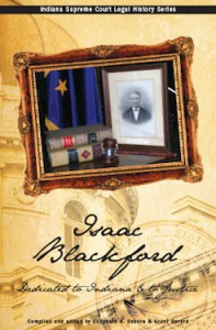 Isaac Blackford: Dedicated to Indiana & to Justice