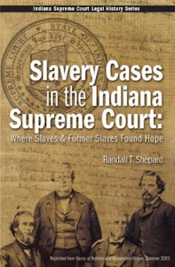 Slavery Cases in the Indiana Supreme Court