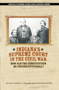 Indiana's Supreme Court in the Civil War