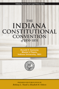 The Indiana Constitutional Convention of 1850-1851