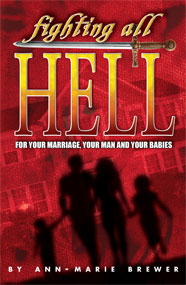 Fighting All Hell for Your Marriage, Your Man and Your Babies