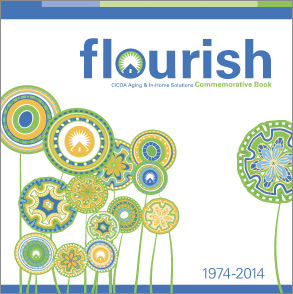 Flourish: CICOA Aging & In-Home Solutions Commemorative Book