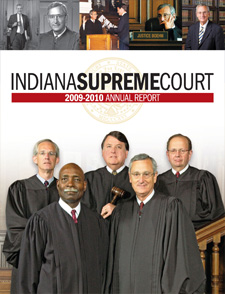 Indiana Supreme Court Annual Reports, 1999 through 2010