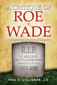 A Critique of Roe vs. Wade