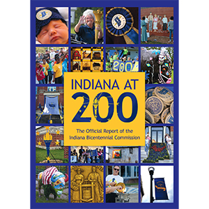 Indiana At 200: The Official Report of the Indiana Bicentennial Commission