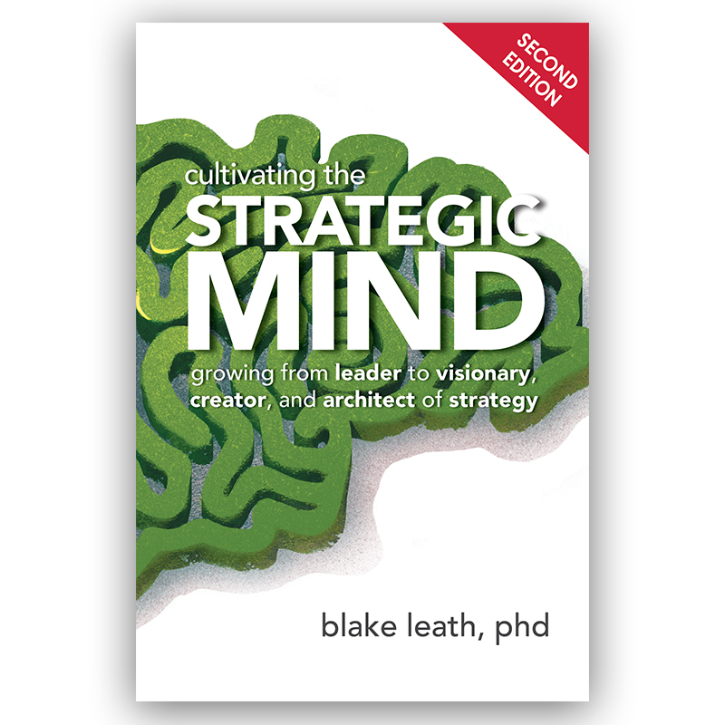 Cultivating the Strategic Mind, 2nd Edition