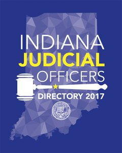 Indiana Judicial Officers Directory 2017