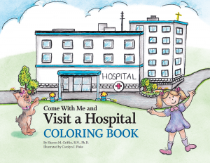 Come With Me and Visit a Hospital Coloring Book