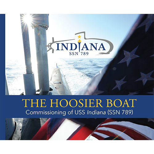 The Hoosier Boat: Commissioning of USS Indiana (SSN 789)