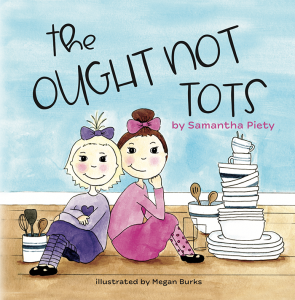 The Ought Not Tots