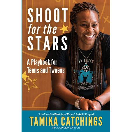 Shoot for the Stars: A Playbook for Teens and Tweens